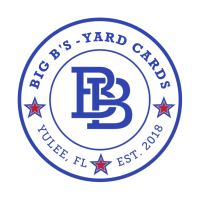 Big B's Yard Cards