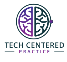 Tech Centered Practice