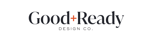 Good + Ready Design Co.