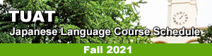 TUAT Japanese Language Course Schedule, Fall 2021